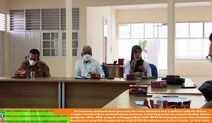 Pertemuan menyamakan persepsi bersama Instansi dan Lembaga terkait dalam rangka memberikan perlindungan jaminan sosial