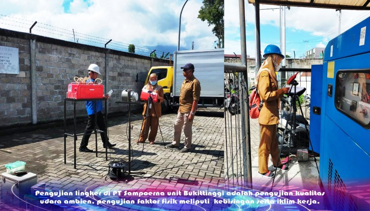 Pengujian lingker di PT Sampoerna unit Bukittinggi adalah pengujian kualitas udara ambien, pengujian faktor fisik meliputi  kebisingan serta iklim kerja.